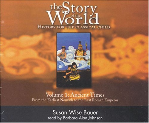 9780974239101: The Story of the World: History for the Classical Child: 1