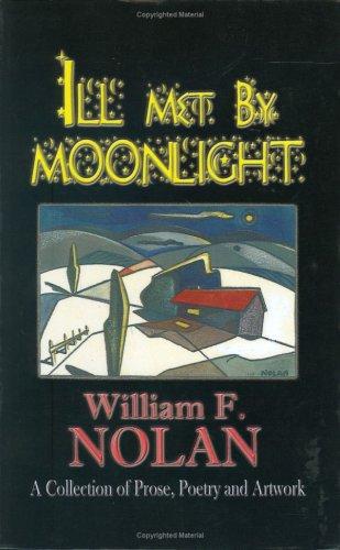 Ill Met by Moonlight: Nolan, William F.