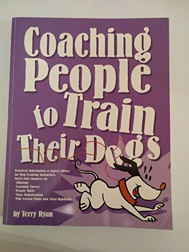 9780974246406: Coaching People to Train Their Dogs