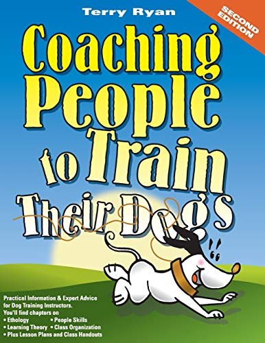 9780974246420: Coaching People to Train Their Dogs