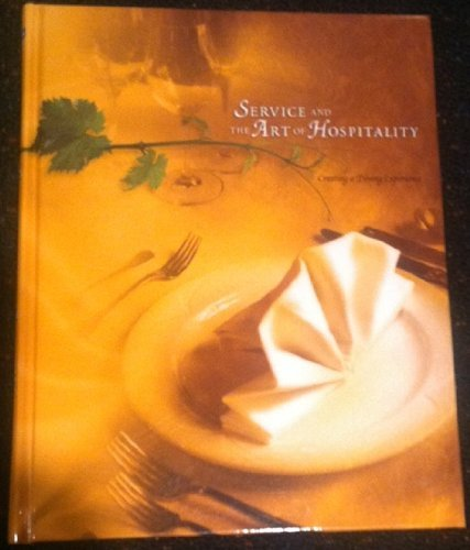 9780974249117: Service and the Art of Hospitality: