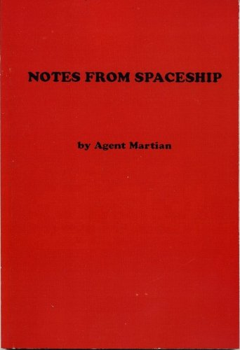 Notes From Spaceship: Agent Martian