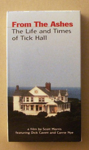 9780974253619: From The Ashes The Life and Times of Tick Hall