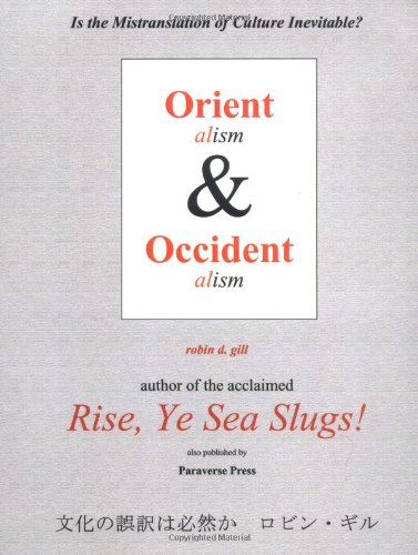9780974261829: Orientalism and Occidentalism: Is the Mistranslation of Culture Inevitable?