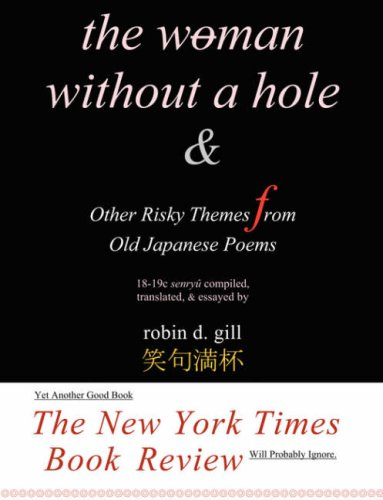 9780974261881: The Woman Without a Hole - & other risky themes from old japanese poems