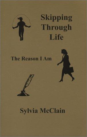 9780974264325: Skipping Through Life, The Reason I Am