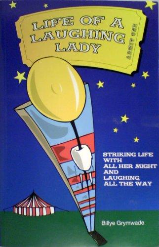 Life of a Laughing Lady: Billye Grymwade