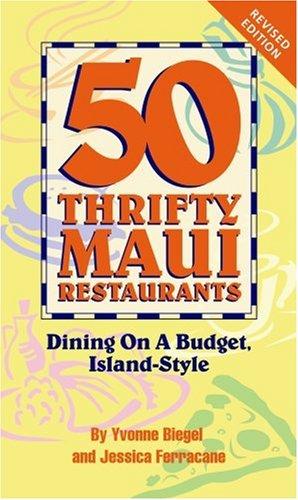 9780974267210: 50 Thrifty Maui Restaurants