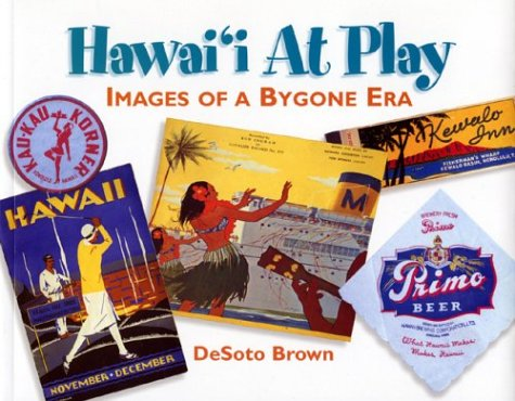 Hawaii at Play: Desoto Brown