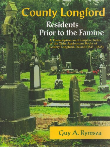 9780974267302: County Longford Residents Prior to the Famine: A Transcription And Complete Index of the Tithe Applotment Books of County Longford, Ireland (1823 - 1835)