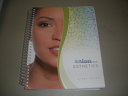 Salon Fundamentals Esthetics Student Study Guide: Fundamentals, Salon