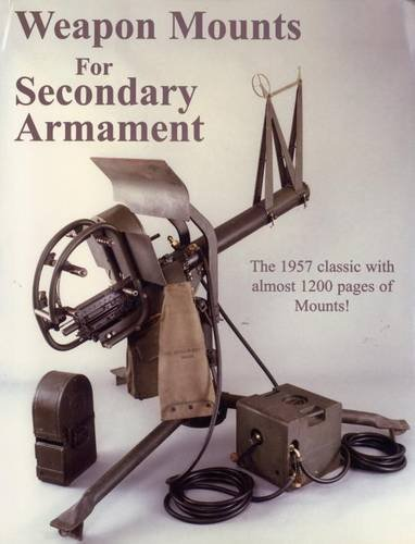9780974272443: Weapon Mounts for Secondary Armament