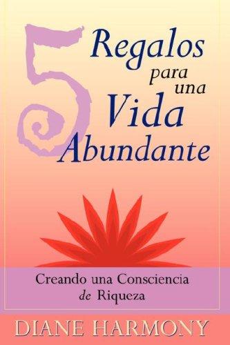 9780974274928: 5 Regalos para una Vida Abundante (Spanish Edition)