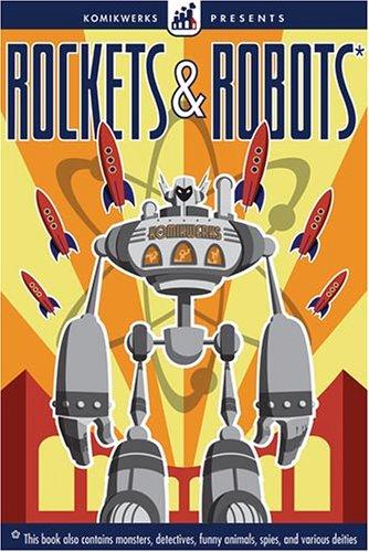 Komikwerks Presents: Rockets & Robots: Patrick Coyle, Shannon