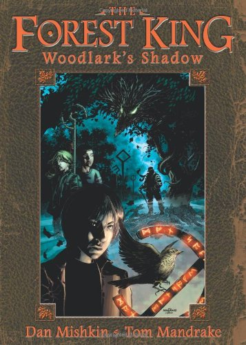 9780974280356: The Forest King: Woodlark's Shadow