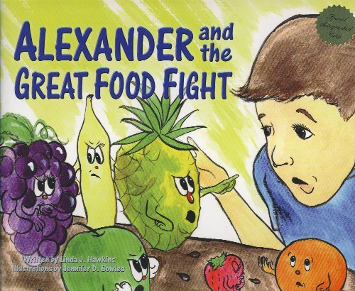 9780974280622: Alexander And the Great Food Fight