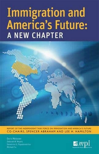 9780974281933: Immigration And America's Future: A New Chapter