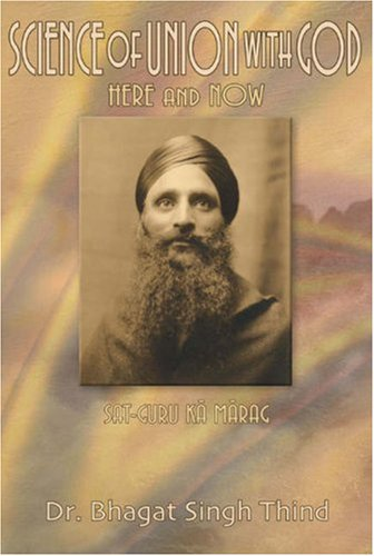 Science of Union with God: Here and Now (Hardback): Dr. Bhagat Singh Thind