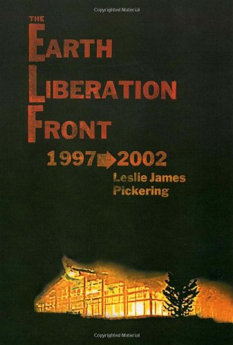 9780974288406: The Earth Liberation Front 1997-2002