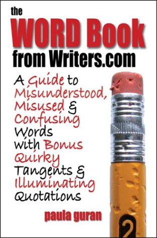 9780974290706: The Word Book from Writers.com