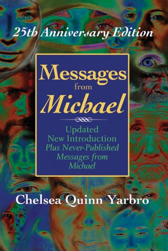 Messages from Michael; 25th Anniversary Edition: Chelsea Quinn Yarbro