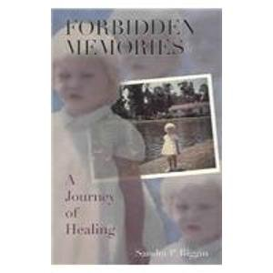 9780974292403: Forbidden Memories: A Journey Of Healing