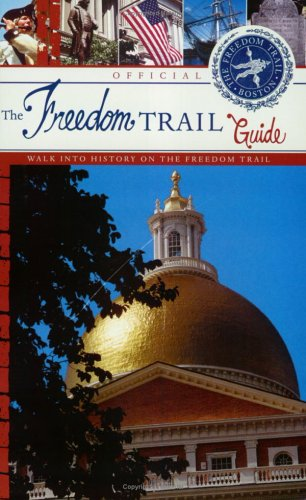 9780974296104: The Official Freedom Trail Guidebook