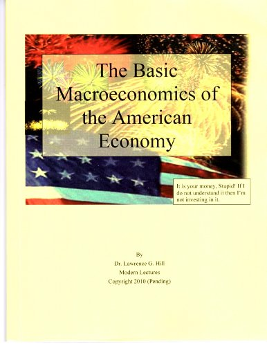 9780974305219: The Basic Macroeconomics of the American Economy