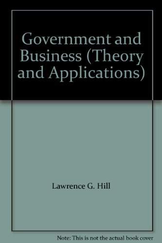 9780974305240: Government and Business (Theory and Applications)