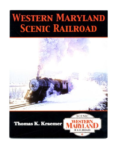9780974306001: Title: Western Maryland Scenic Railroad 1st Edition1st P