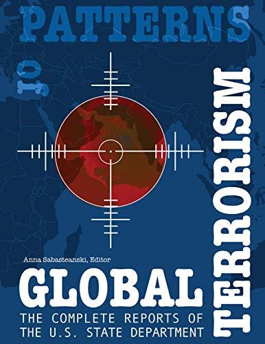 Patterns of Global Terrorism, 1985-2005: U. S.: SABASTEANSKI, Anna (editor).