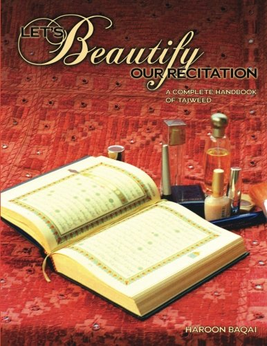 9780974316758: Let's Beautify Our Recitation: A Complete Handbook of Tajweed