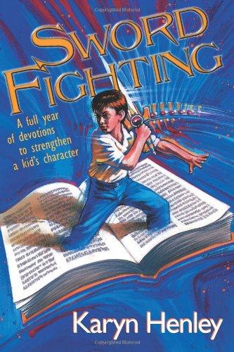 Sword Fighting: Karyn Henley