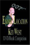 9780974324104: 007 Exotic Location, Key West (Book/DVD)