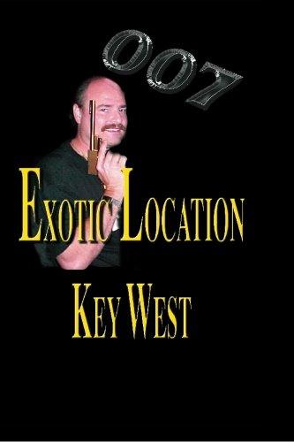 9780974324128: 007 Exotic Location; Key West