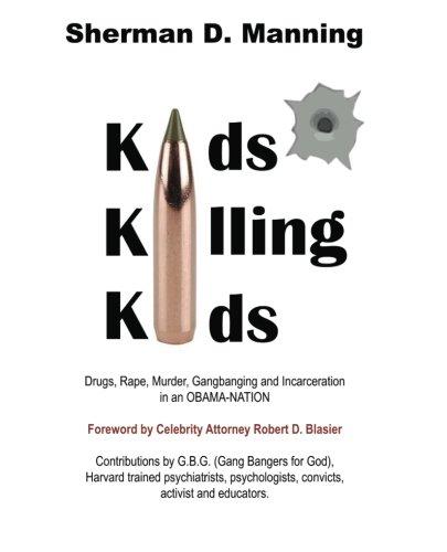 Kids Killing Kids: Sherman D. Manning