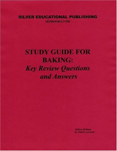 9780974328706: Study Guide for Baking: Key Review Questions and Answers