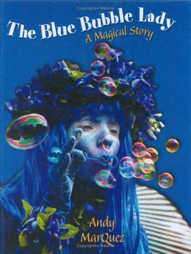 9780974329178: The Blue Bubble Lady