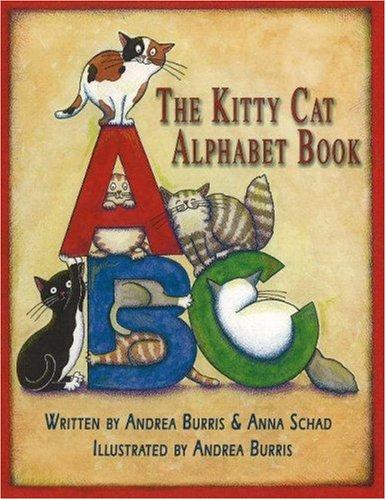 The Kitty Cat Alphabet Book: Andrea Burris