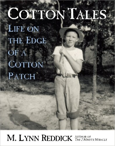 Cotton Tales: Life on the Edge of: M. Lynn Reddick