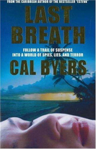 Last Breath: Byers, Cal