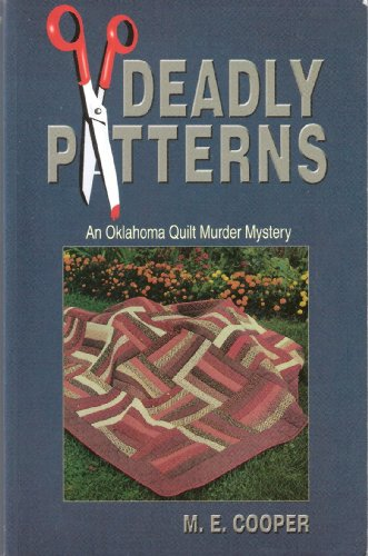 Deadly Patterns: Cooper, M.E.