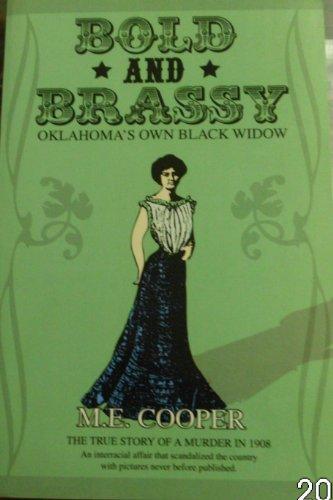 Bold and Brassy: M. E. Cooper