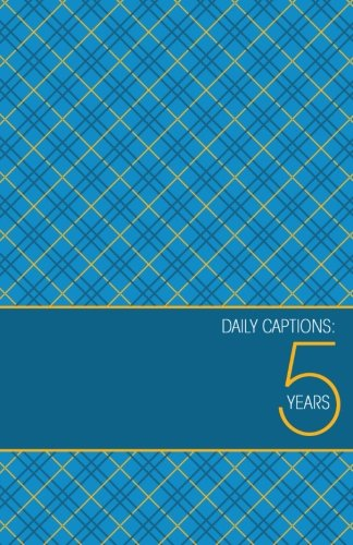 9780974333137: Daily Captions: A Five-Year Journal