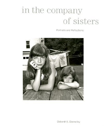 In the Company of Sisters: Portraits and Reflections