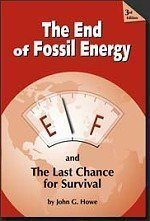 9780974340432: The End of Fossil Energy and The Last Chance for Survival