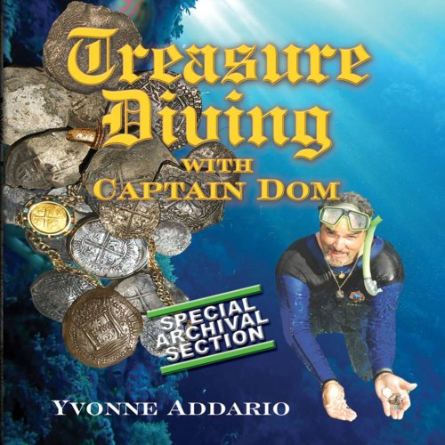9780974341415: Treasure Diving With Captain Dom