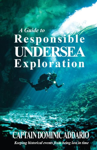 9780974341422: A Guide to Responsible Undersea Exploration