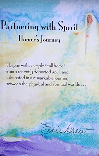 9780974344317: Partnering With Spirit: Homer's Journey