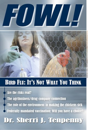 9780974344836: Fowl!: Bird Flu: It's Not What You Think